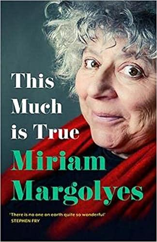 Miriam Margolyes: This Much is True